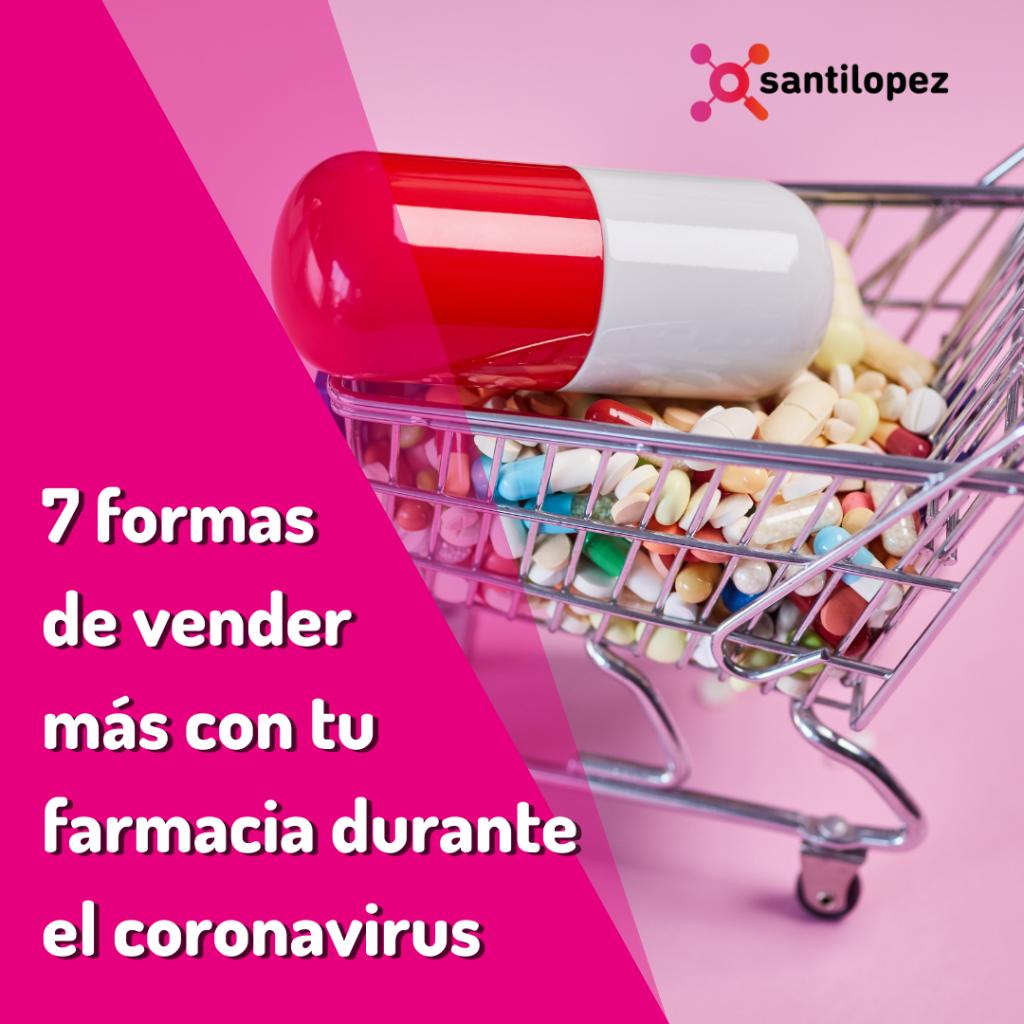 formas de vender más con tu farmacia durante el coronavirus