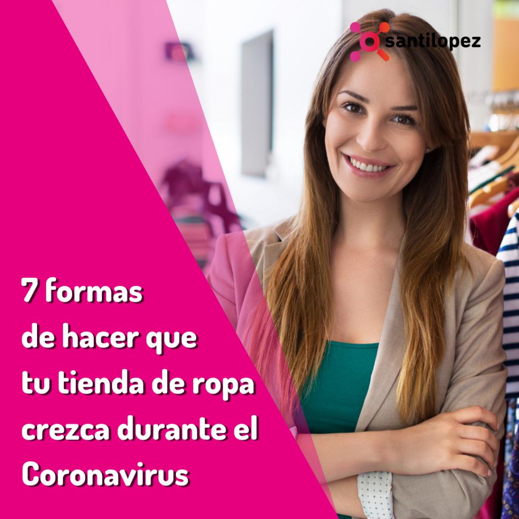 Haz crecer tu tienda de ropa en coronavirus