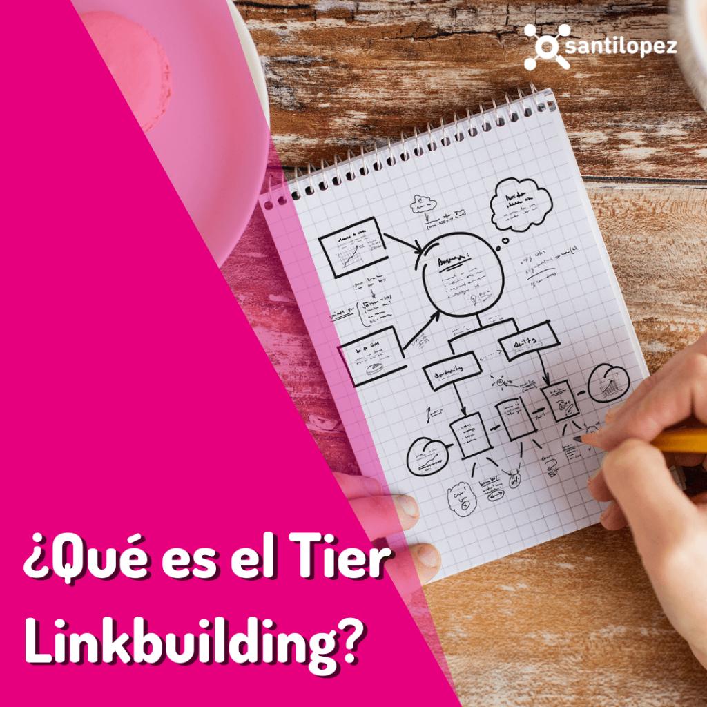 que es el tier linkbuilding