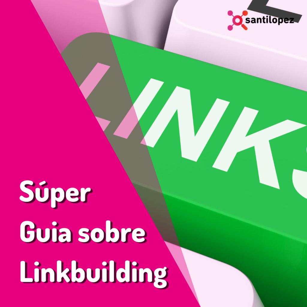 todo sobre linkbuilding