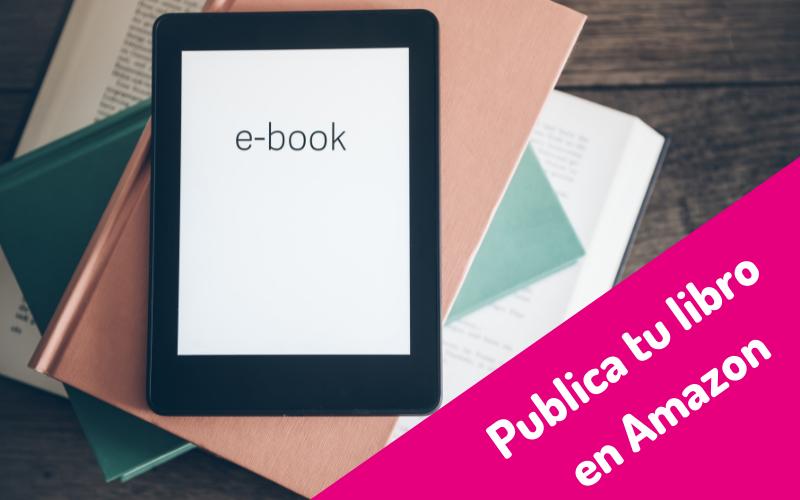 Publica tu libro en Amazon